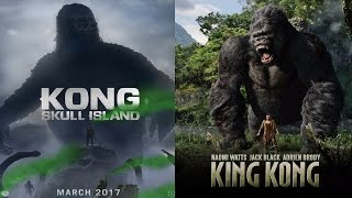 Kong Skull Island 2017 vs King Kong 2005: The Differences