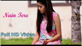 Nain Tere  | Full Video | Armaan Kashyap | Latest Punjabi Songs 2017 | Daddy Mohan Records