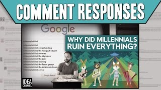 Comment Responses: Why Did Millennials Ruin Everything?