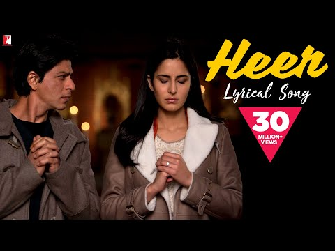 Lyrical: Heer Full Song with Lyrics | Jab Tak Hai Jaan | Shah Rukh Khan | Katrina Kaif | Gulzar