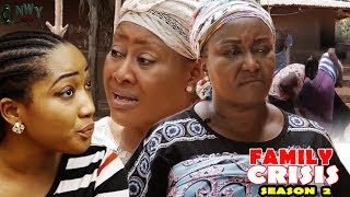 Family Crisis Season 2 - 2017 Latest Nigerian Nollywood Movie