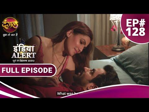 Xxx Mp4 India Alert Episode 128 Dhokebaaz Biwi धोखेबाज बीवी Dangal TV 3gp Sex