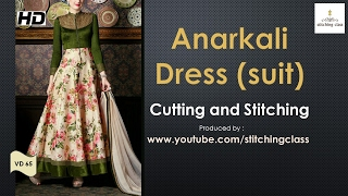 Anarkali Dress  Cutting and Stitching