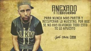 Cayar - Anexado A Tu Recuerdo ft. Szoker