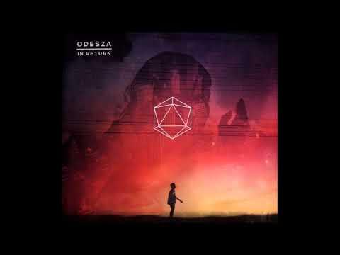 ODESZA In Return Full Album
