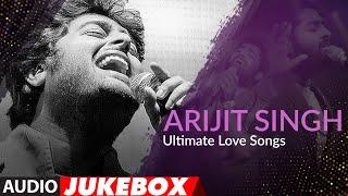 download free Arijit Singh Ultimate Love Songs | Jukebox | Top Bollywood Songs Of Arijit Singh | T-Series