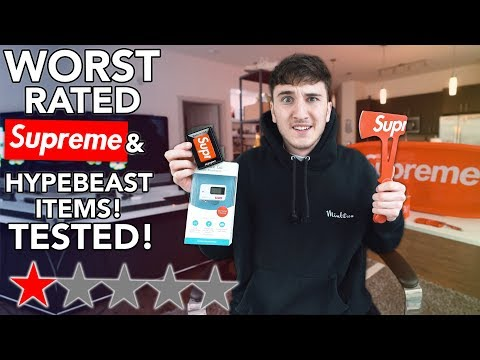 I Bought Tested The WORST Rated SUPREME & Hypebeast Products