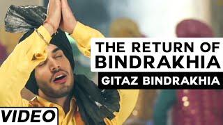 The Return of Bindrakhia   Gitaz Bindrakhia Feat. Popsy   Hit Punjabi Bhangra Song