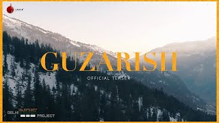 Guzarish - Delhi Indie Project | Official Teaser | Indie Music Label | Sony Music India