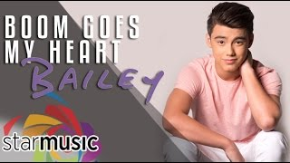 Bailey May - Boom Goes My Heart (Official Lyric Video)