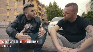 Giacomo Gallo Ft. Anthony - Libertà (Video Ufficiale 2018)