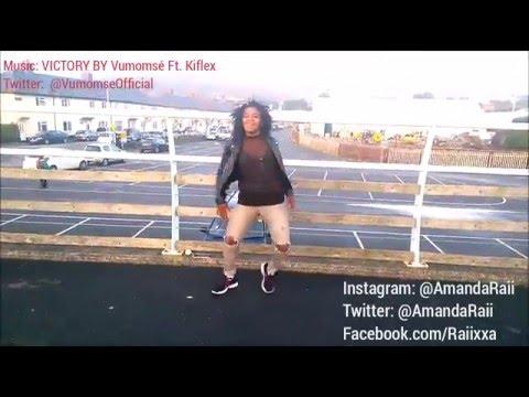Xxx Mp4 Amanda Raii Dancing Victory By Vumomsé Ft Kiflex 3gp Sex