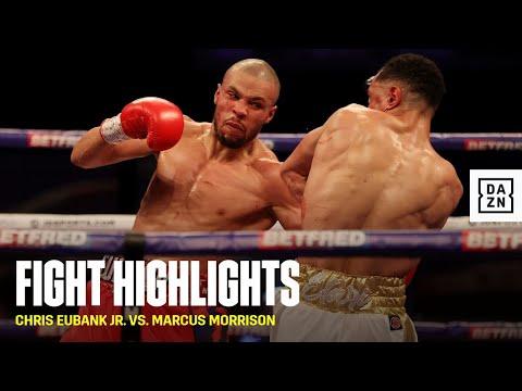 HIGHLIGHTS Chris Eubank Jr. vs. Marcus Morrison