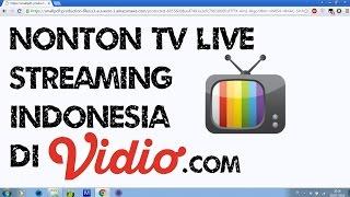 Nonton Live Streaming TV Indonesia lewat Vidio.com
