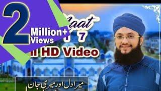 Full HD* Naat Mera Dil Aur Meri Jaan Madine Waly - Hafiz Tahir Qadri