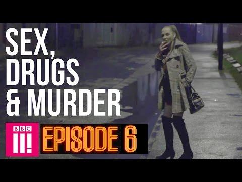 Winter Inside Britain's Legal Red Light District   Sex, Drugs & Murder - Episode 6
