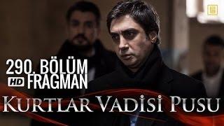 وادي الذئاب الجزء العاشر اعلان الحلقة 53+54 290 HD Kurtlar Vadisi Pusu