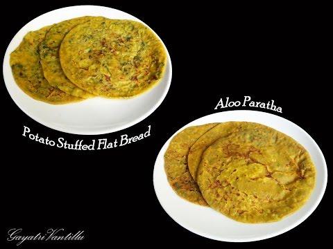 Aloo Paratha  - Indian Food Andhra Cooking Telugu Vantalu Vegetarian Recipes Indian Cooking