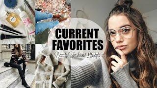 CURRENT FAVORITES | Beauty, Fashion & Lifestyle Essentials!