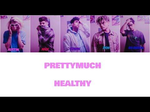 PRETTYMUCH Healthy Lyric Video
