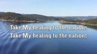Take My healing to the nation (lyrics)  - Bob Fitts