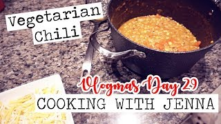 COOKING WITH JENNA! VEGETARIAN CHILI! || Vlogmas Day 29
