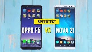 Speedtest -  OPPO F5 vs Huawei Nova 2i