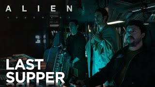 "Alien: Covenant | ""Prologue: Last Supper"" [HD] 