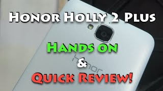 Honor Holly 2 Plus Hands on Review, Camera and India Price