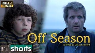 Off Season - Inspiration Drama Short Film