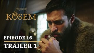 """Magnificent Century Kosem"" Episode 16 Trailer 1 - English Subtitles"