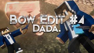 Bow #4 » Dada. [FOTW#5] (App Phaze : Trial)