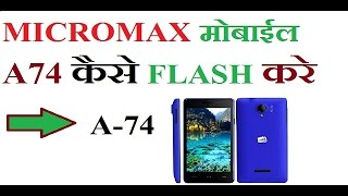 How To Flash Micromax A74