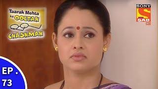 Taarak Mehta Ka Ooltah Chashmah - तारक मेहता का उल्टा चशमाह - Episode 73