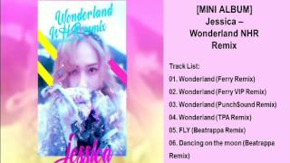 Jessica – Wonderland NHR Remix [Mini Album]