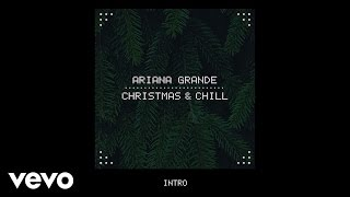Ariana Grande - Wit It This Christmas (Audio)