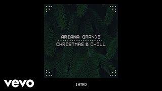 Ariana Grande - Wit It This Christmas (Audio)