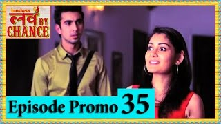Love By Chance - Episode 35 Official Promo - bindass