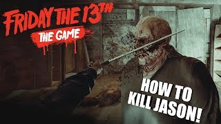 How To Kill Jason Voorhees | Friday The 13th: The Game