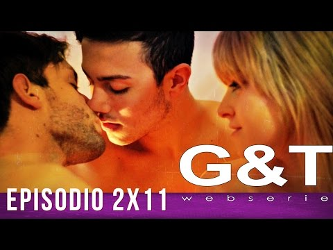 G&T webserie 2x11 Fallouts & Traps
