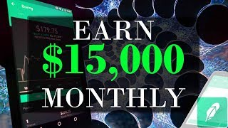 EARNING $15,000 MONTHLY with Stock Market Investing! | Robinhood Free Stock Trading!