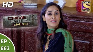 Crime Patrol Dial 100 - Ep 663 - Webisode - 6th December, 2017