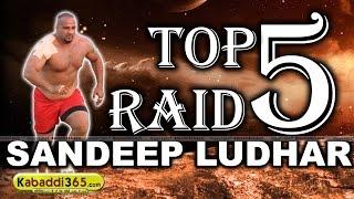 Top 5 Raid Sandeep Ludhar at Kabaddi Tournaments