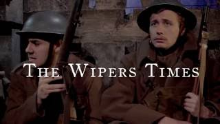 The Wipers Times Trailer at The Watermill Theatre