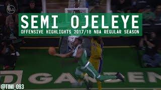 Semi Ojeleye Offensive Highlights 2017/18 NBA Regular Season
