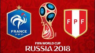 FIFA 18 - FRANCE VS PERU WORLD CUP 2018