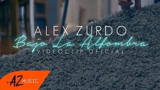 Alex Zurdo - Bajo La Alfombra (Video Oficial)