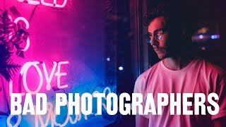 Why BAD Photographers THINK They're Good