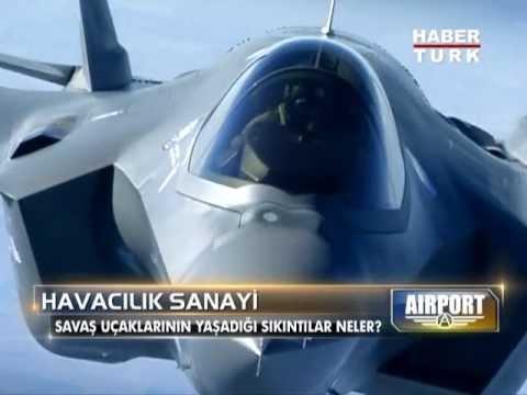 Habertürk / Airport: F-35'lere Neler Oluyor?