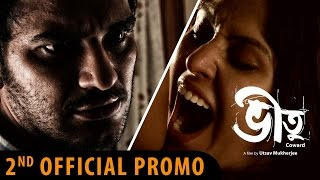 Bheetu | 2nd Official Promo | New Bengali Movie 2015 | #OvercomeTheFear